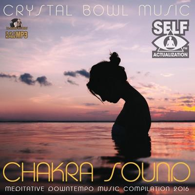 Crystal Bowl Music: Chakra Sound (2016)