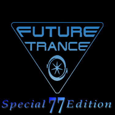 Future Trance Vol. 77 Special Edition