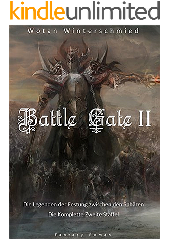 Winterschmied, Wotan - Battle Gate Ii - 06  Die Legenden der Festung zwischen den Sphären