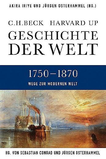 Geschichte der Welt - Wege zur modernen Welt - 1750-1870