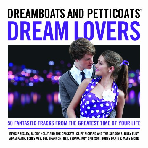 6ksnwqpe - Dreamboats And Petticoats - Dream Lovers - (2013)