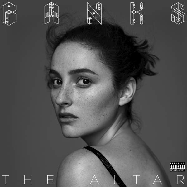 Banks - The Altar (2016)