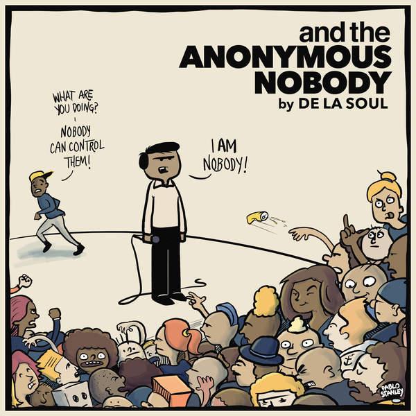 De La Soul - And The Anonymous Nobody... (2016)