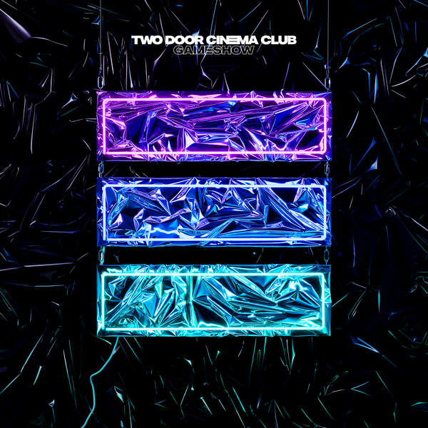 Two Door Cinema Club - Gameshow (Deluxe) (2016)
