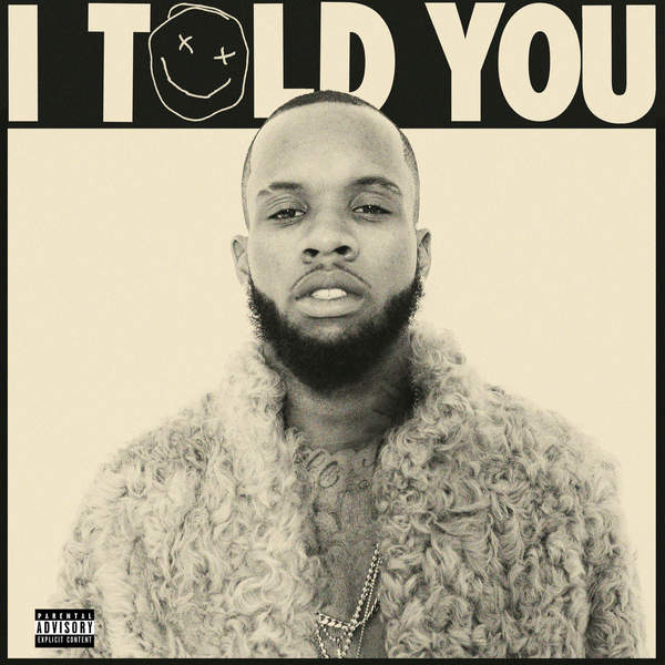 Tory Lanez - I Told You (2016)