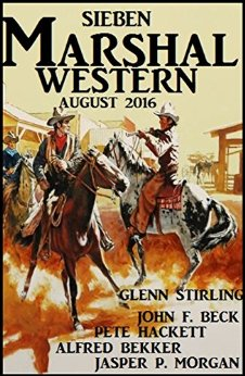 Bekker, Hackett, Beck, Stirling & Morgan - Sieben Marshal Western August