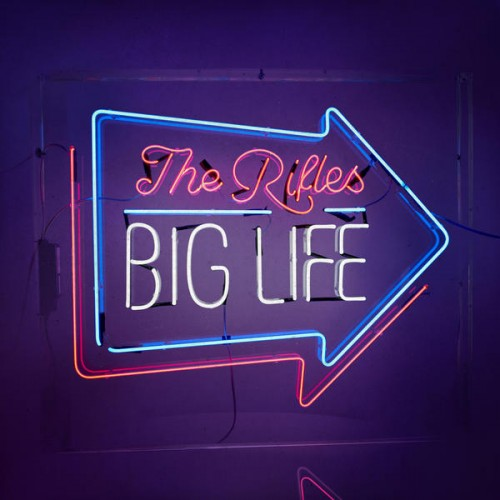 The Rifles - Big Life (2016)