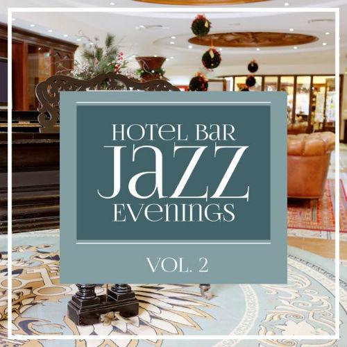 VA - Hotel Bar Jazz Evenings Vol.2 (2016)