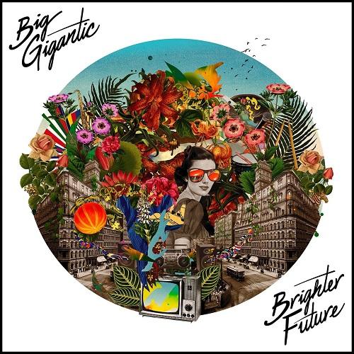 Big Gigantic - Brighter Future (2016)