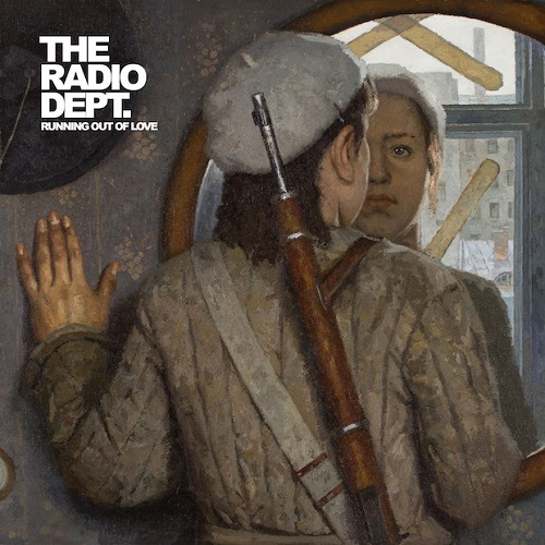 The Radio Dept. - Running Out of Love (2016)