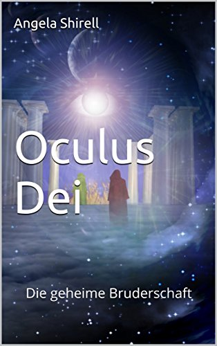 Shirell, Angela - Oculus Dei - Die geheime Bruderschaft