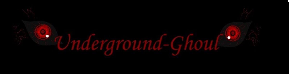 Underground-Ghoul