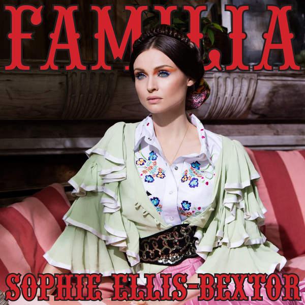 Sophie Ellis-Bextor - Familia (2016)