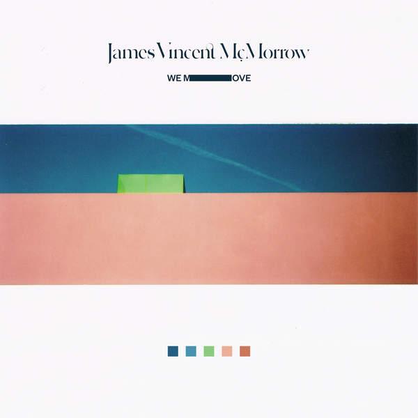 James Vincent McMorrow - We Move (2016)