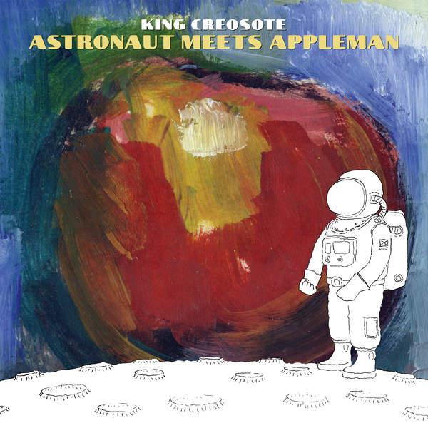 King Creosote - Astronaut Meets Appleman (2016)