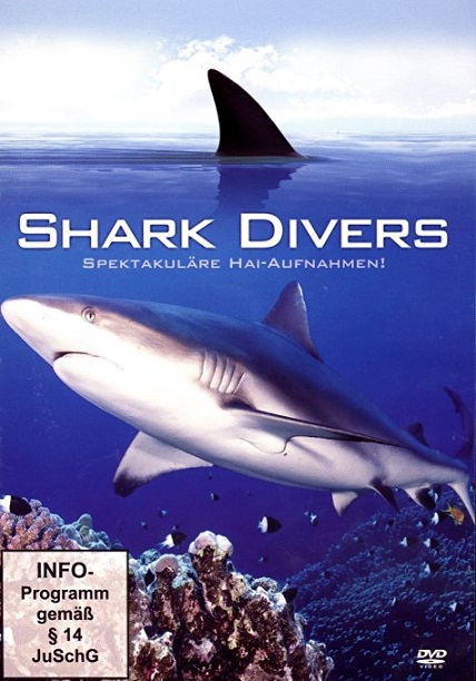 : Shark Divers Spekatakulaere Hai Aufnahmen 3d German dl doku 720p BluRay x264 PussyFoot