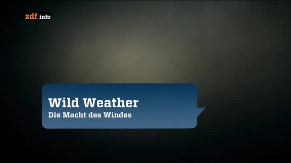 : Wild Weather Die Macht des Windes german doku 720p WebHD x264 redTV