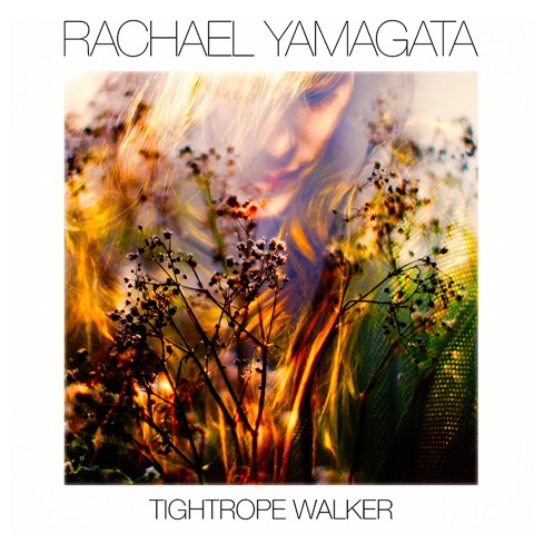 Rachael Yamagata - Tightrope Walker (2016)