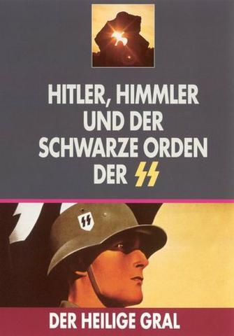 : Der heilige Gral Hitler Himmler und der Schwarze Orden der ss 2005 German Doku DVDRip XviD HiStoRie