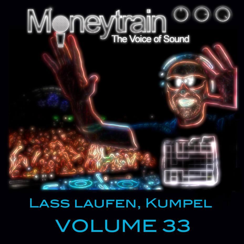 : Moneytrain Lass laufen, Kumpel - Volume 33 2016