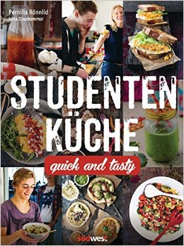 : Roennlid, Pernilla - Studentenkueche - Quick and Tasty
