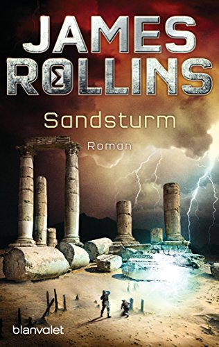: Rollins, James - Sigma Force 01 - Sandsturm