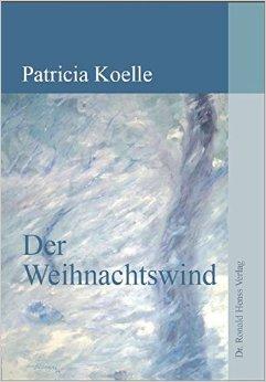 : Koelle, Patricia - Der Weihnachtswind