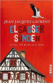 : Laurent, Jean Jacques - Jules Gabin 02 - Elsaesser Suenden