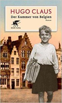: Claus, Hugo - Der Kummer von Belgien