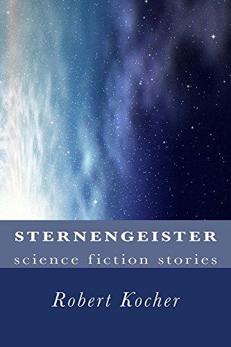 : Kocher, Robert - Sternengeister - Science Fiction Stories