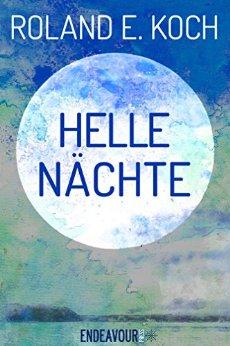 : Koch, Roland E  - Helle Naechte