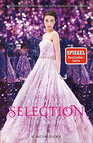 : Cass, Kiera - Selection 05 - Die Krone
