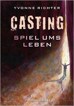 : Richter, Yvonne - Casting - Spiel ums Leben