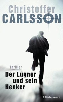 : Carlsson, Christoffer - Leo Junker 03 - Der Luegner und sein Henker