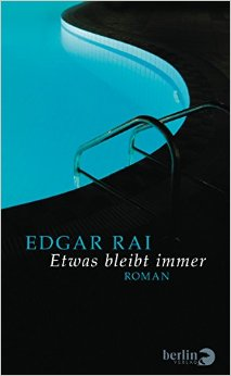 : Rai, Edgar - Etwas bleibt immer