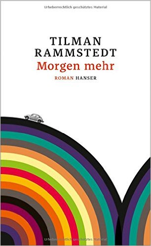: Rammstedt, Tilman - Morgen mehr