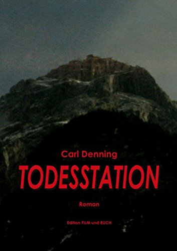 : Denning, Carl - Todesstation