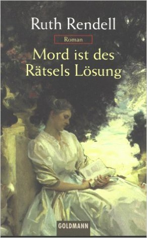 : Rendell, Ruth - Mord ist des Raetsels Loesung