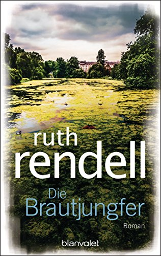 : Rendell, Ruth - Die Brautjungfer