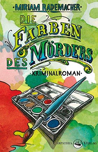 : Rademacher, Mirian - Colin Duffot 02 - Die Farben des Moerders