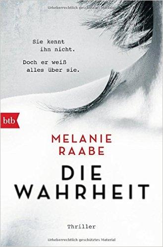 : Raabe, Melanie - Die Wahrheit