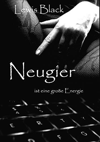 : Black, Lewis - Neugier