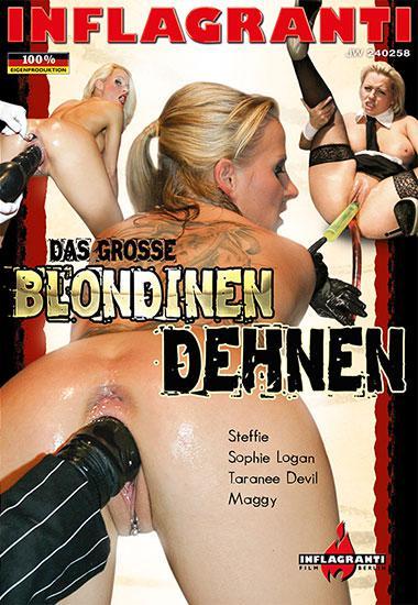 : Inflagranti Das grosse Blondinen dehnen