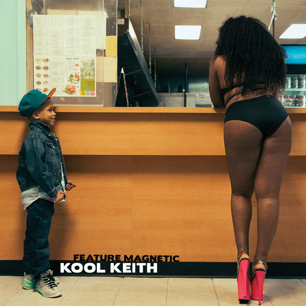 Kool Keith - Feature Magnetic (2016)