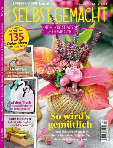 : Living & More Spezial - Selbst Gemacht Herbst No 04 2016