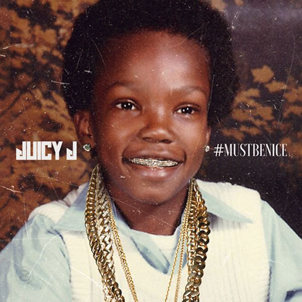 Juicy J — #MUSTBENICE (2016)