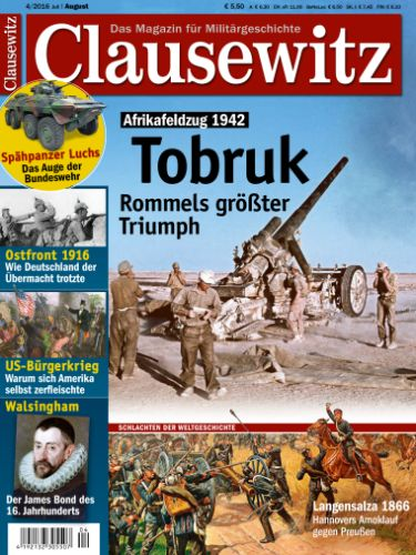 : Clausewitz Das Magazin für Militärgeschichte Juli-August No 04 2016
