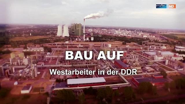 : Bau auf Westarbeiter in der ddr german doku 720p WebHD x264 iQ