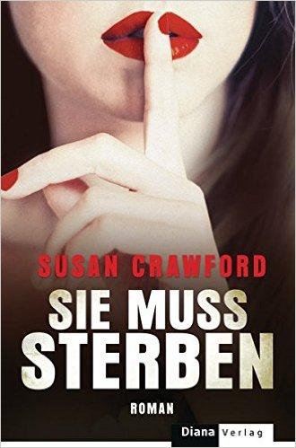 : Crawford, Susan - Sie muss sterben