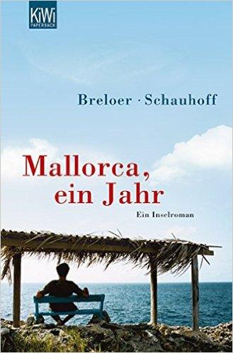 : Breloer, Heinrich & Schauhoff, Frank - Mallorca, ein Jahr